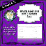 Solving Equations With 1 Variable Quiz
