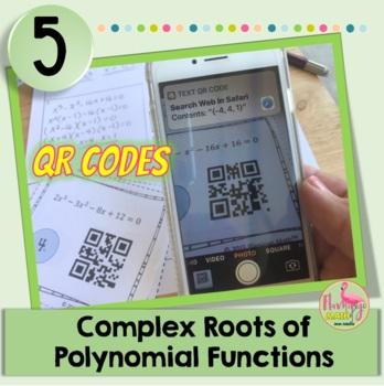 PreCalculus-Algebra 2: Complex Roots Task Cards QR Codes
