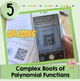 Complex Roots Task Cards QR Codes (PreCalculus-Unit 2)