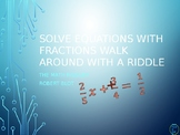 Solving Equations With Fractions Walk Around or Gallery Wa