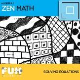 Solving Equations Zen Math