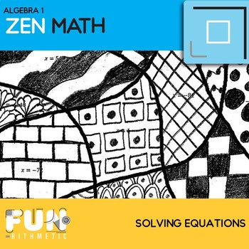 Solving Equations Zen Math