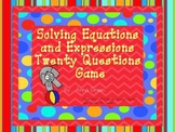 Solving Equations and Expressions Twenty Question Game