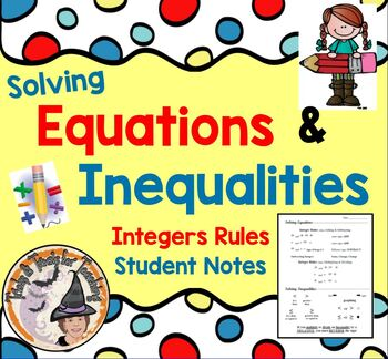 Solving Equations and Inequalities Integers Rules Student Notes Toolkit Handout