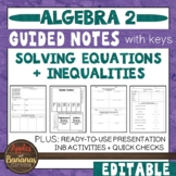 Solving Equations and Inequalities - Interactive Notebook