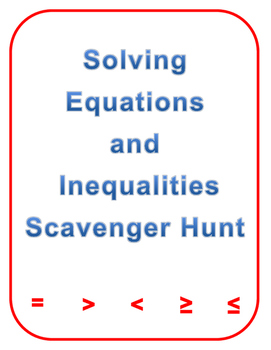 Solving Equations and Inequalities Scavenger Hunt