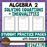 Solving Equations and Inequalities - Student Practice Pages
