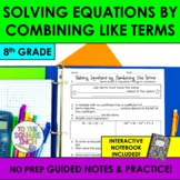 Solving Equations by Combining Like Terms Notes