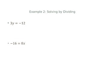 Solving Equations by Multiplying and Dividing