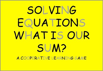Solving Equations group work  what is our sum game