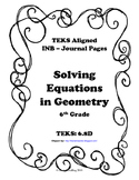 Solving Equations in Geometry INB TEKS 6.8D