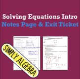 Solving Equations Introduction Notes Page and Exit Ticket