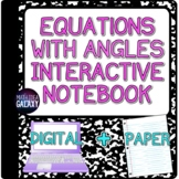 Solving Equations with Angle Relationships - Interactive Notebook