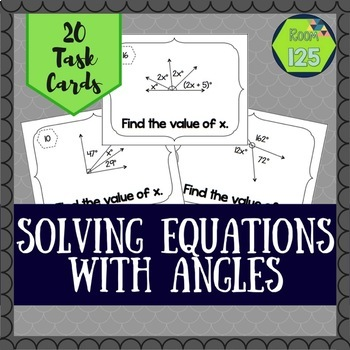 Solving Equations with Angles Task Cards