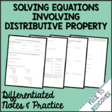 Solving Equations with Distributive Property Notes and Practice (Differentiated)