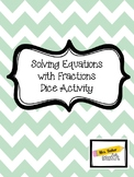 Solving Equations with Fractions Dice Activity