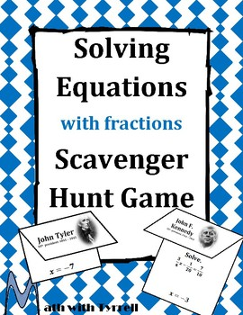 Solving Equations with Fractions Scavenger Hunt Game