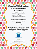 Solving Equations with Fractions and Variables for HS Students