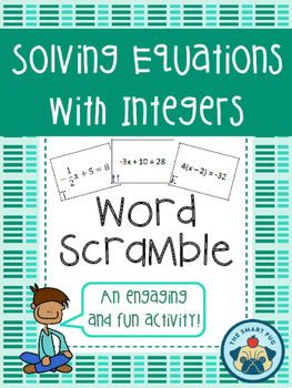 Solving Equations with Integers Word Scramble - Two Step and Multi-Step