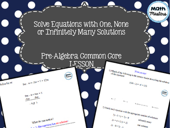 Solving Equations with One, None or Infinite Solutions