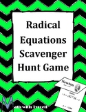 Solving Radical Equations Scavenger Hunt Game