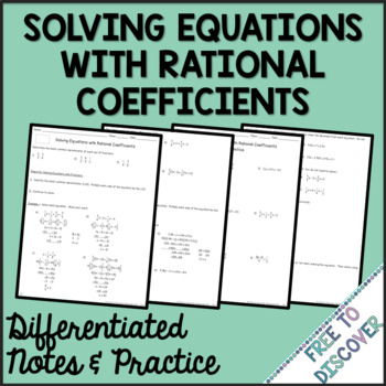 Solving Equations with Rational Coefficients Differentiated Notes and Practice