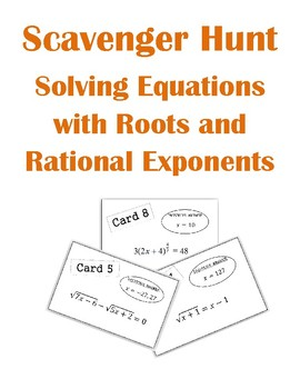 Solving Equations with Roots and Rational Exponents Scavenger Hunt