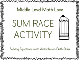 Solving Equations with Variables on Both Sides Sum Race Activity