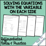 Solving Equations with Variable Each Side Notes & Practice