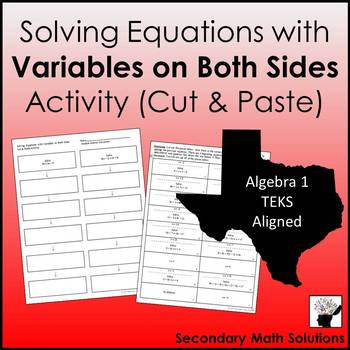 Solving Equations with Variables on Both Sides Activity (8.8C, A5A)