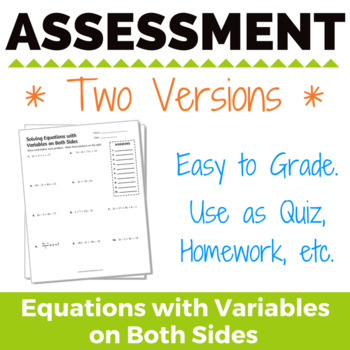 Solving Equations with Variables on Both Sides Assessment