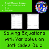 Solving Equations with Variables on Both Sides Quiz