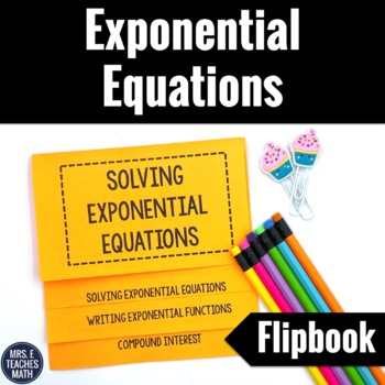 Solving Exponential Equations Flipbook Notes