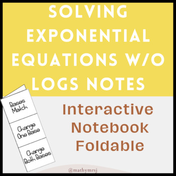 Solving Exponential Equations Without Logarithms Foldable