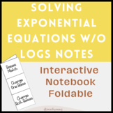 Solving Exponential Equations Without Logarithms Interactive Notebook Foldable