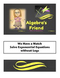 Solving Exponential Equations without Logs We Have a Match Partner Activity