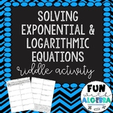 Exponential & Logarithmic Equations Riddle Activity