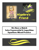 Solving Exponential and Logarithm Equations We Have a Match Partner Activity