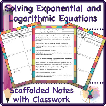 Solving Exponential and Logarithmic Equations Scaffolded Notes and Classwork