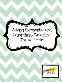 Solving Exponential and Logarithmic Equations Tarsia Puzzle