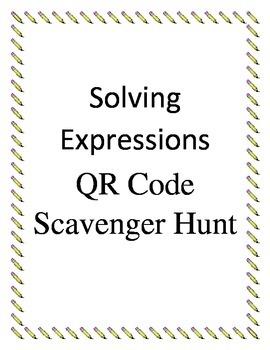 Solving Expressions QR Code Scavenger Hunt