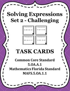 Evaluating Expressions Task Cards / Scoot Cards (Set 2)