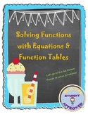 Solving Functions with Equations & Function Tables