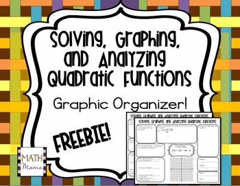 Quadratic Functions Graphic Organizer Solving Graphing And