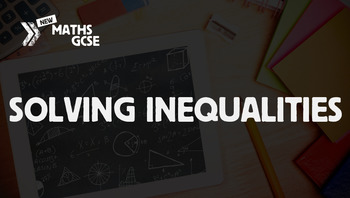 Solving Inequalities - Complete Lesson