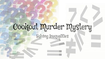 Solving Inequalities - Murder Mystery Clue
