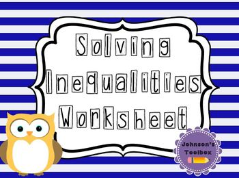 Solving Inequalities & Shading Number Lines Worksheet