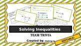 Solving Inequalities  Team Trivia EDITABLE
