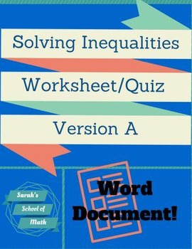 Solving/Graphing Inequalities Worksheet/Assessment Version A