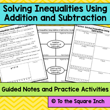 Solving Inequalities Using Addition and Subtraction Notes